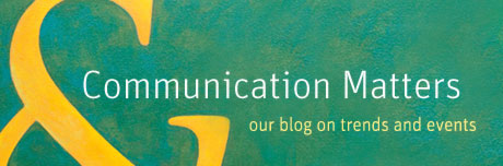 Communication Matters - our blog on trends and events